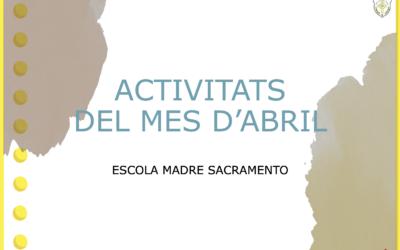 ACTIVITATS DIRIGIDES DURANT EL MES D'ABRIL AL MENJADOR