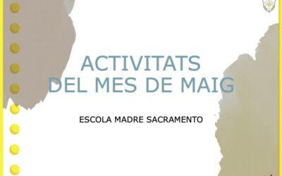 ACTIVITATS DIRIGIDES AL MENJADOR AL MES DE MAIG